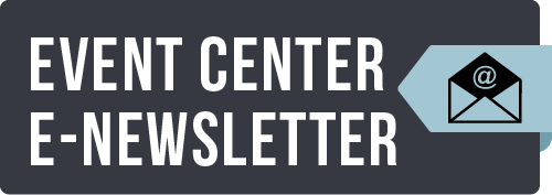 Event Center E-Newsletter Sign Up