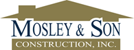 Mosley & Son Construction Inc
